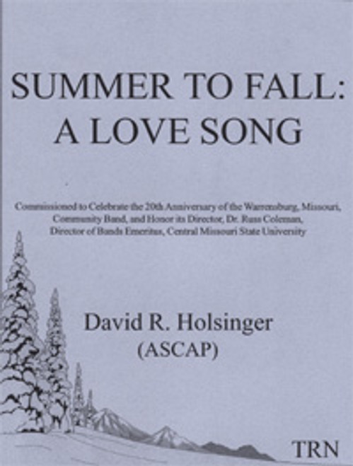 Summer to Fall: A Love Song
