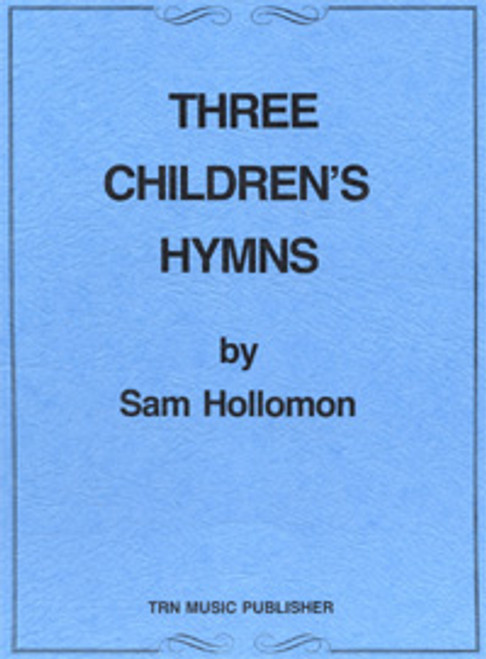 Three Children's Hymns