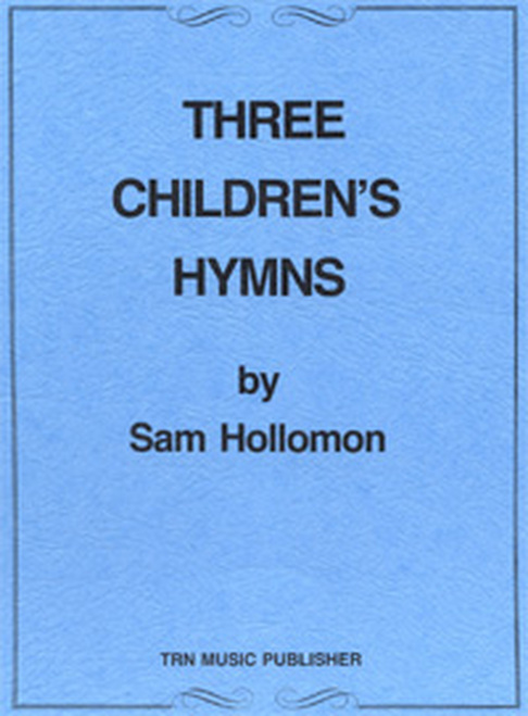 Three Children's Hymns