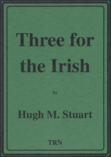 Three for the Irish