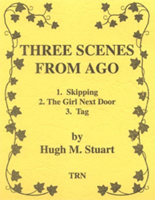 Three Scenes from Ago