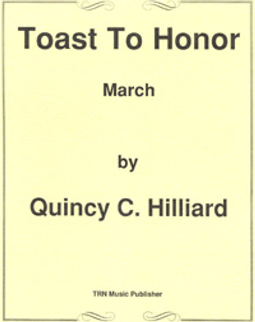 Toast to Honor March
