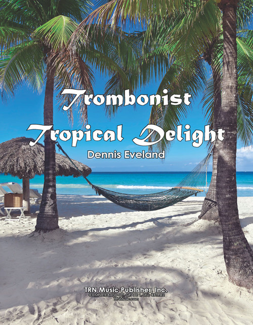Trombonists' Tropical Delight