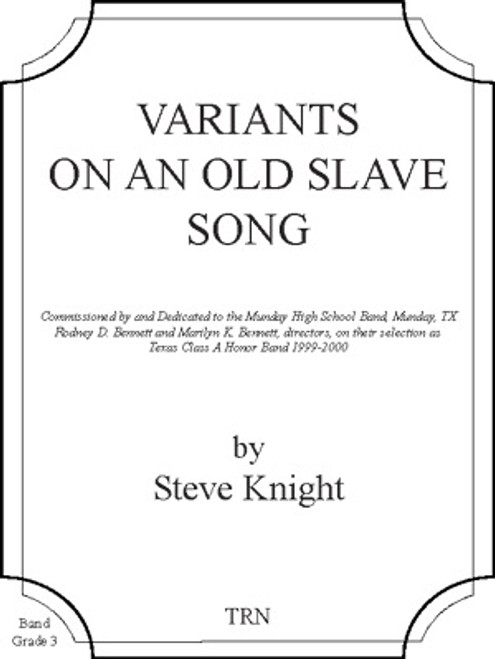 Variants on an Old Slave Song