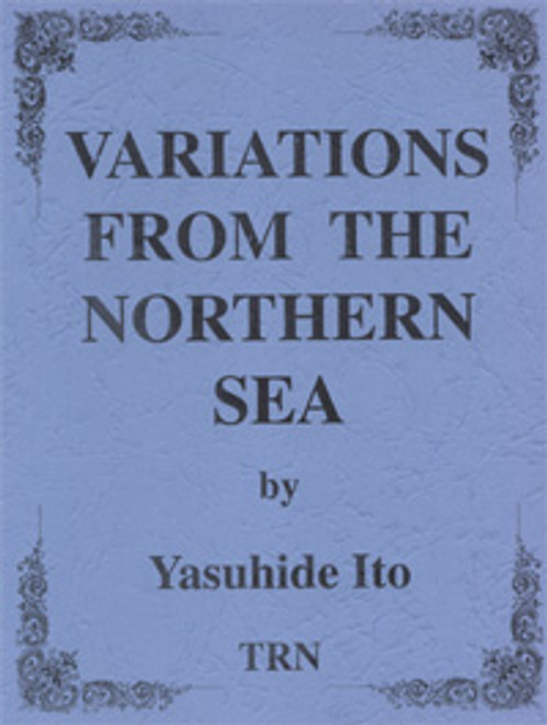 Variations from the Northern Sea