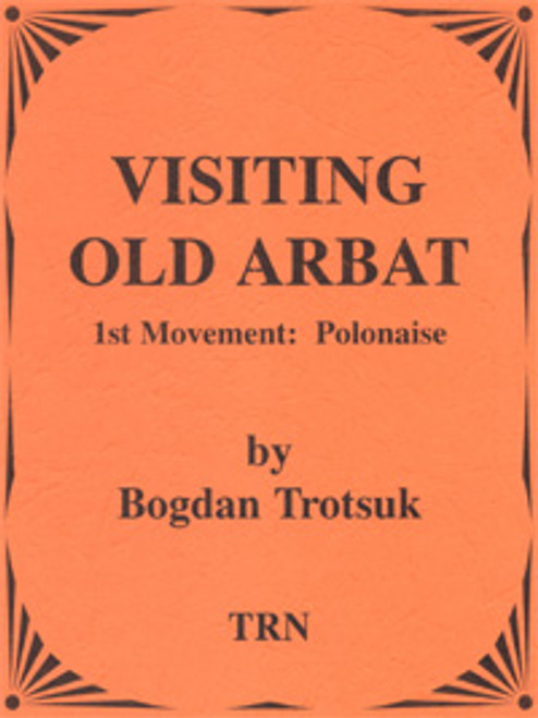 Visiting Old Arbat (1st movement - Polonaise)