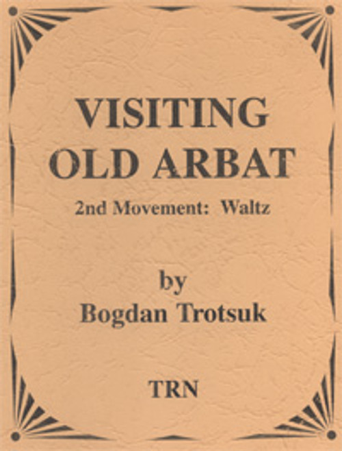 Visiting Old Arbat (2nd movement - Waltz)