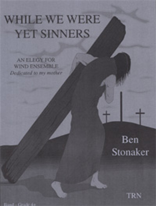 While We Were Yet Sinners
