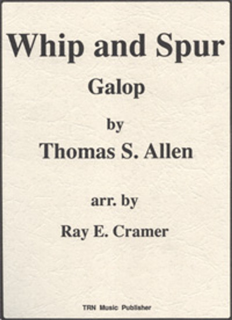 Whip and Spur Galop (March)