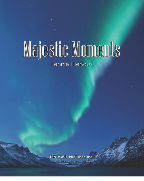 Majestic Moments