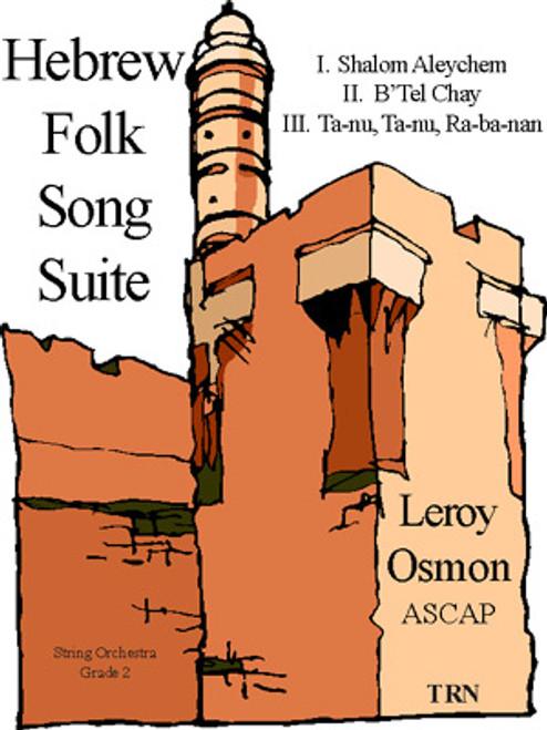 Hebrew Folk Song Suite (String Orchestra)