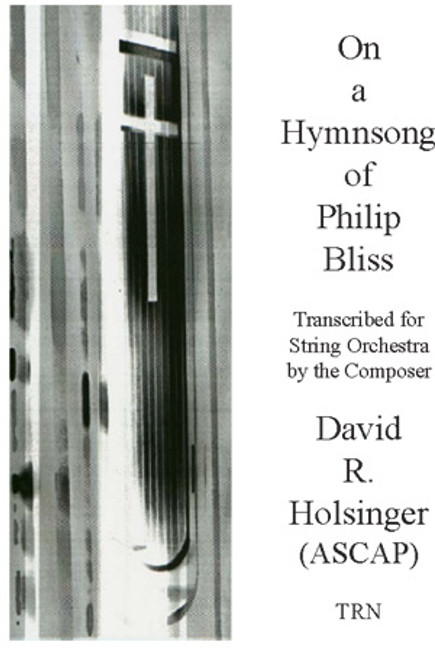 On a Hymnsong of Philip Bliss Orchestra for String Orchestra