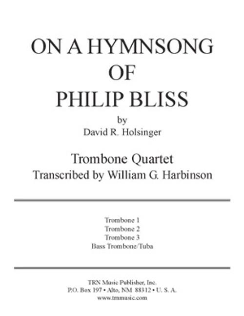 On a Hymnsong of Philip Bliss (Trombone Quartet)