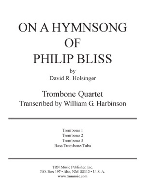 On a Hymnsong of Philip Bliss (Trombone Quartet)