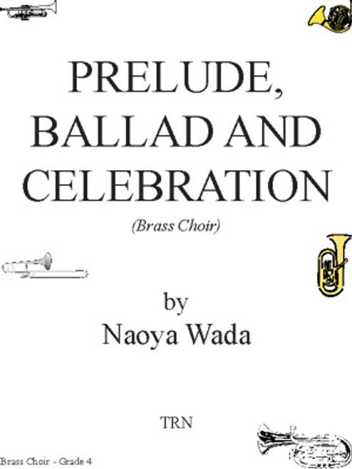 Prelude, Ballad and Celebration, Brass Choir