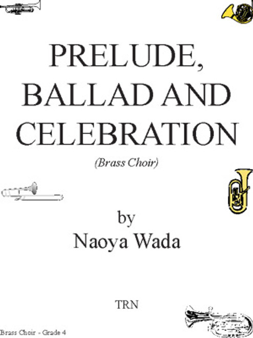 Prelude, Ballad and Celebration, Brass Choir