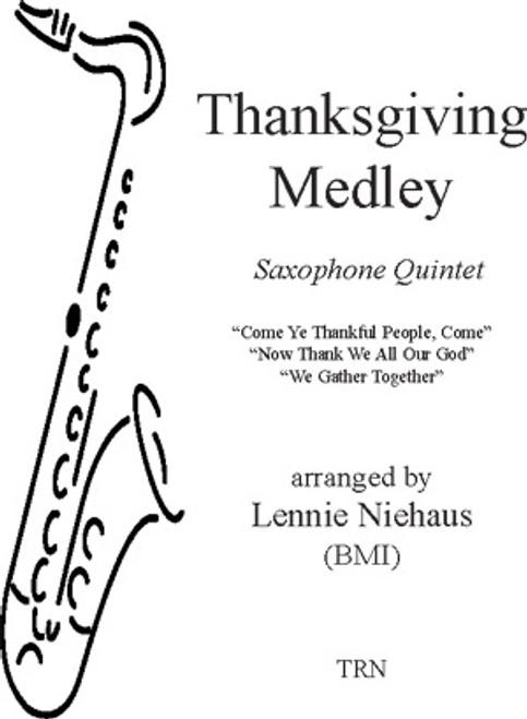 Thanksgiving Medley (Saxophone Quintet)