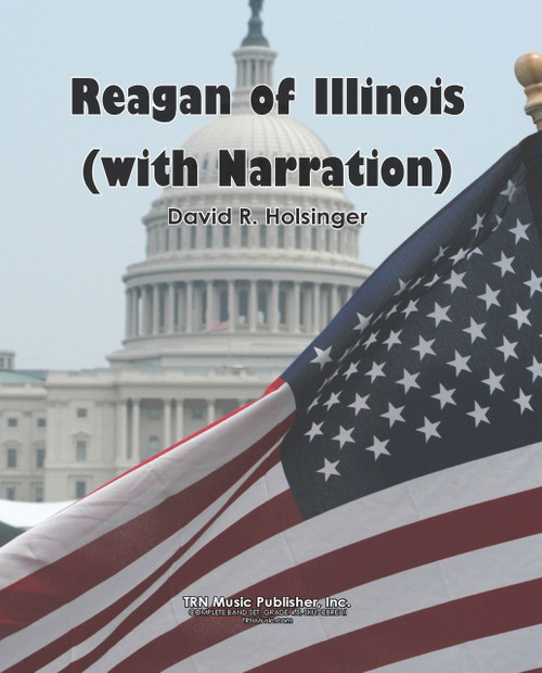 Reagan of Illinois (with Narration)