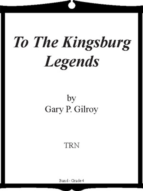 To the Kingsburg Legends
