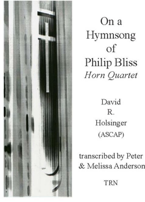 On a Hymnsong of Philip Bliss (Horn Quartet)