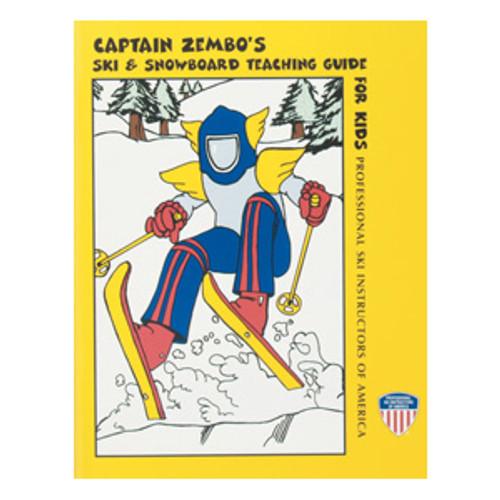 Captain Zembo's Ski & Snowboarding Teaching Guide for Kids, 2nd Ed.