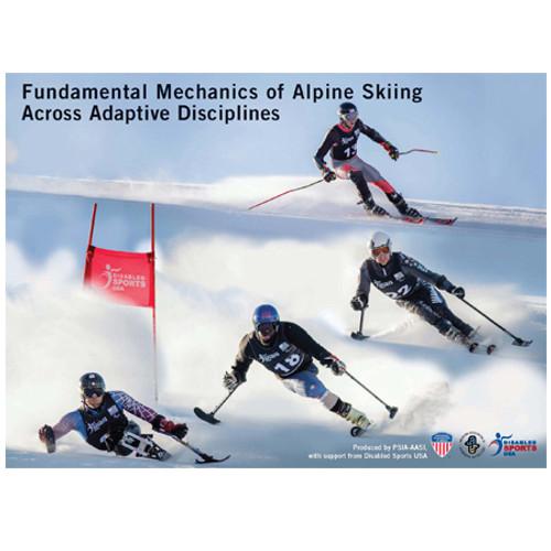 Fundamental Mechanics of Alpine Skiing Across Adaptive Disciplines