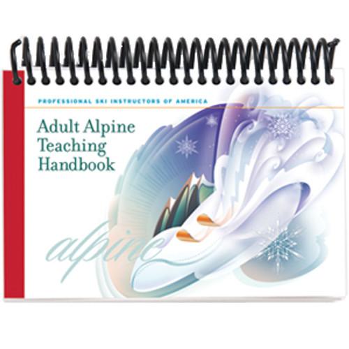 PSIA Adult Alpine Teaching Handbook