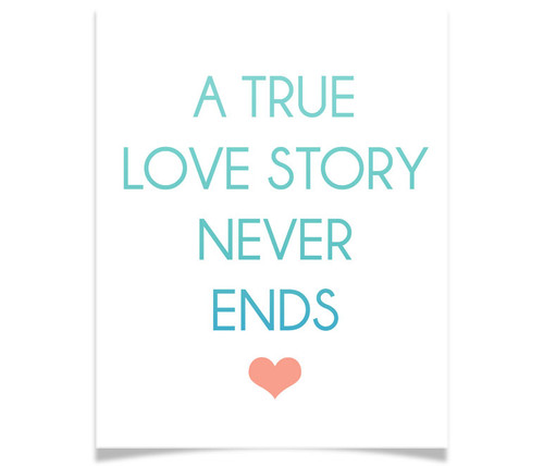 A True Love Story Never Ends - Ombre Gradient Print