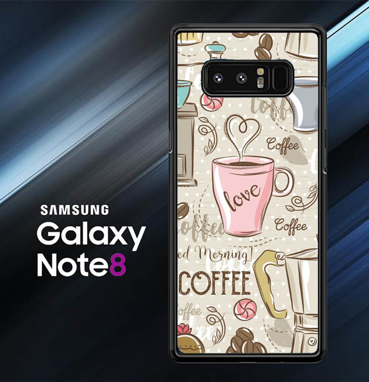 Coffee Wallpaper Cute O1292 Samsung Galaxy Note 8 Case Flazzy Store