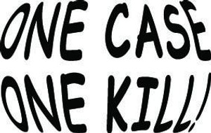 One Case One Kill Decal