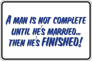 A Man Is Not Complete Sign Decal