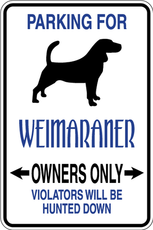 Weimaramer Parking Only Sign Decal