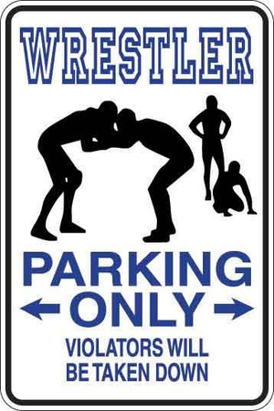 Wrestler Parking Only Sign Decal 2
