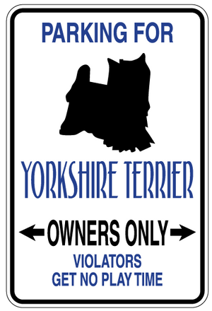 Yorkshire Terrier Parking Only Sign Decal