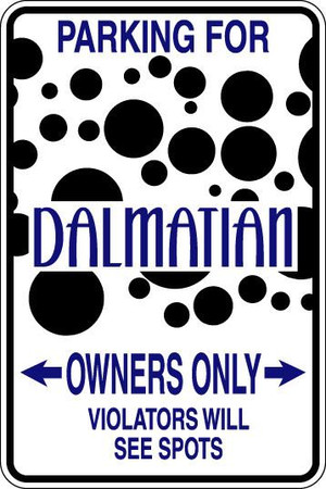 Dalmatian Owners Only Sublimated Aluminum Magnet