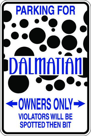 Dalmatian Owners Only Sublimated Aluminum Magnet 1