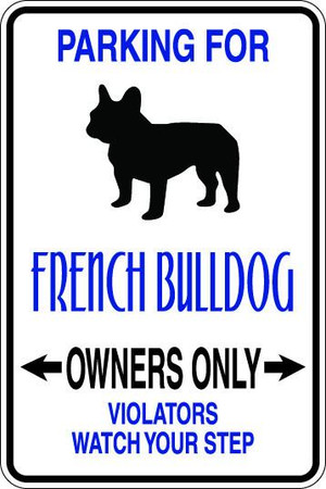 French Bulldog Owners Only Sublimated Aluminum Magnet