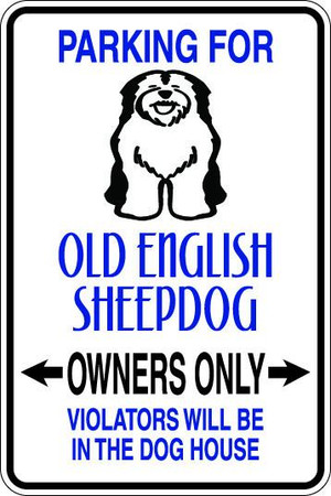 Old English Sheepdog Owners Only Sublimated Aluminum Magnet