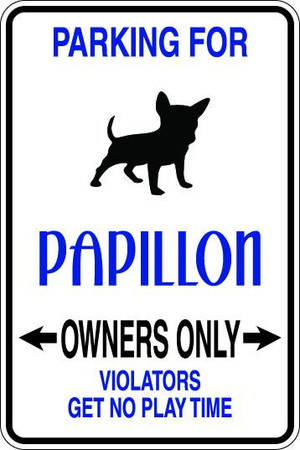 Papillon Owners Only Sublimated Aluminum Magnet