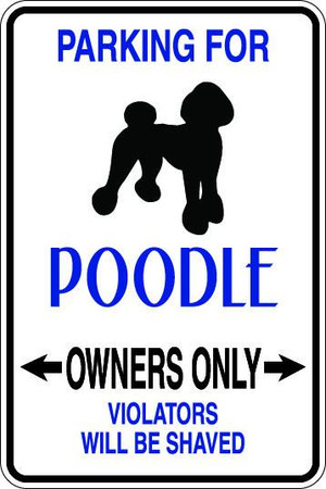 Poodle Owners Only Sublimated Aluminum Magnet