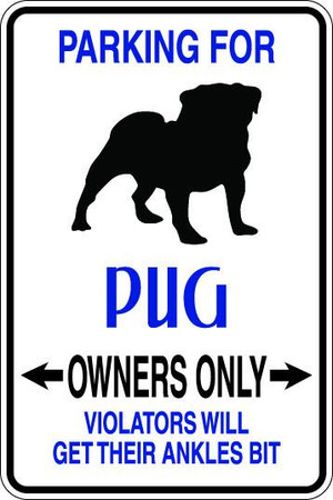Pug Owners Only Sublimated Aluminum Magnet