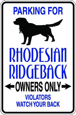 Rhodesian Ridgeback Owners Only Sublimated Aluminum Magnet
