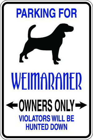 Weimaraner Owners Only Sublimated Aluminum Magnet