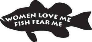 Woman Love Me Fish Fear Me Decal