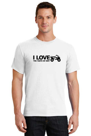 I Love The Taste Of Dirt Quad T Shirt