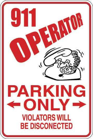 911 Operator Parking Only Sign Decal