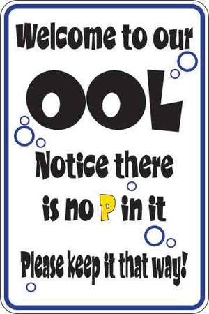 Welcome To Our Ool Sign Decal