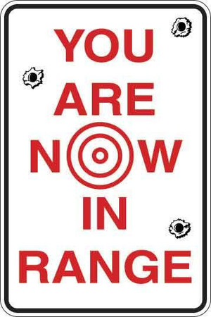 You Are Now In Range Sign Decal