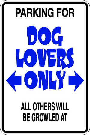 Dog Lovers Only Sublimated Aluminum Magnet