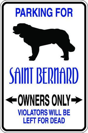 Saint Bernard Owners Only Sublimated Aluminum Magnet